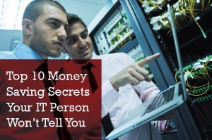 south-florida-technology-guide-money-saving-secrets-your-it-person-wont-tell-you